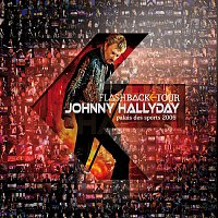 Johnny Hallyday – Flashback Tour (Live au Palais des Sports 2006) [Deluxe Version]