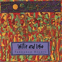 Willie, Lobo – Fandango Nights