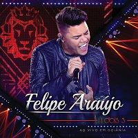 Felipe Araújo – 1 Dois 3 [Ao Vivo]