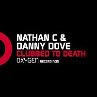 Danny Dove, Nathan C – Clubbed To Death