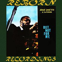 Ahmad Jamal, Ahmad Jamal Trio – At the Pershing But Not for Me (HD Remastered)