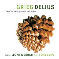 Julian Lloyd Webber, Bengt Forsberg – Grieg & Delius: Complete Music For Cello And Piano