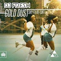 DJ Fresh – Gold Dust (Shy FX Re-Edit)