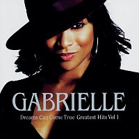 Gabrielle – Dreams Can Come True - Greatest Hits Volume 1