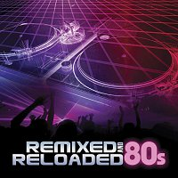 DJ Eclipse – Remixed And Reloaded: 80s