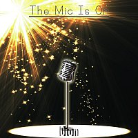 Dion – The Mic Is On