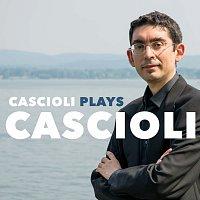 Gianluca Cascioli – Cascioli Plays Cascioli