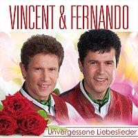 VINCENT & FERNANDO – VINCENT & FERNANDO - Unvergessene Liebeslieder