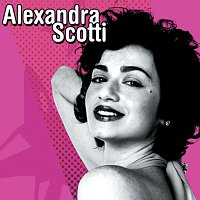 Alexandra Scotti – Alexandra Scotti