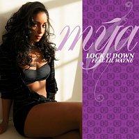 Mya – Lock U Down