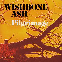 Wishbone Ash – Pilgrimage
