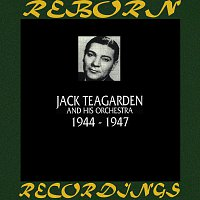 Jack Teagarden – 1944-1947 (HD Remastered)