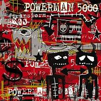 Powerman 5000 – Transform