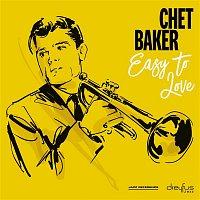 Chet Baker – Easy to Love