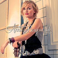 Anna Bergendahl – Yours Sincerely [Deluxe Version]
