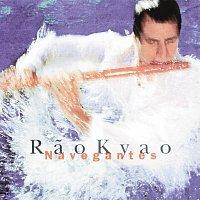 Rao Kyao – Navegantes