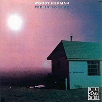 Woody Herman – Feelin' So Blue