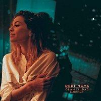 Debi Nova – Gran Ciudad (Barzo Remix)