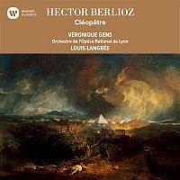 Veronique Gens – Berlioz: Cléopatre