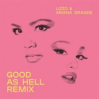 Lizzo – Good As Hell (feat. Ariana Grande) [Remix]