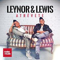 Leynor, Lewis – Atrévete