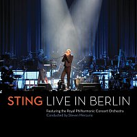 Sting, The Royal Philharmonic Concert Orchestra, Steven Mercurio – Live In Berlin