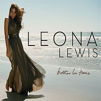 Leona Lewis – Better In Time
