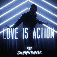 Tauren Wells – Love Is Action