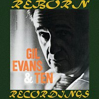 Gil Evans – Gil Evans And Ten (HD Remastered)