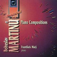 František Malý – Martinů: Klavírní skladby