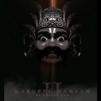 Deejay Gan – Karuppu Vamsam 2