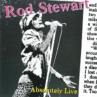Rod Stewart – Absolutely Live [Expanded Edition]