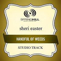 Sheri Easter – Handful Of Weeds