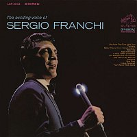 Sergio Franchi – The Exciting Voice of Sergio Franchi
