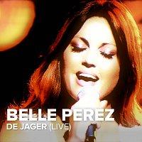 Belle Perez – De Jager [Live]