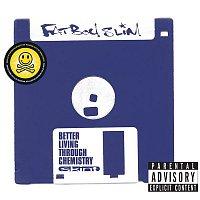 Fatboy Slim – Better Living Through Chemistry (20th Anniversary Edition)
