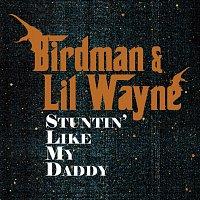 Přední strana obalu CD Stuntin' Like My Daddy