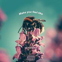 Junge Junge, Redward Martin – Make You Feel Like