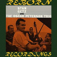 Stan Getz, The Oscar Peterson Trio – Stan Getz And The Oscar Peterson Trio (HD Remastered)