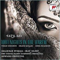 Iskandar Widjaja & ORF Vienna Radio Symphony Orchestra – Fazil Say: 1001 Nights in the Harem, Grand Bazar, China Rhapsody