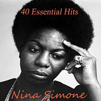 Nina Simone – 40 Essential Hits (Amazon Premium Edition)