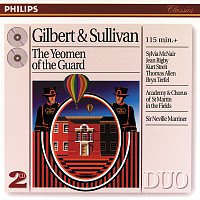 Jean Rigby, Anne Collins, Neil Mackie, Anthony Michaels-Moore, Bryn Terfel – Sullivan: The Yeomen of the Guard