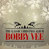 Bobby Vee – The Classic Christmas Album (Remastered)