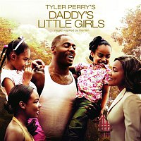Anthony Hamilton – Tyler Perry's Daddy's Little Girls -  Music Inspired By The Film