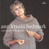 Ann-Kristin Hedmark – Prinsessans langtan