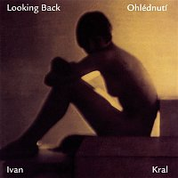 Ivan Král – Looking Back
