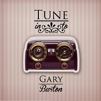 Gary Burton – Tune in to