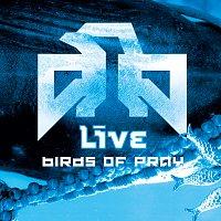 Live – Birds Of Pray