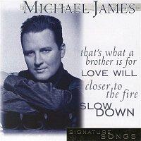 Michael James – Signature Songs