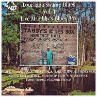 Různí interpreti – Louisiana Swamp Blues Vol.1 - Live at Tabby's Blues Box